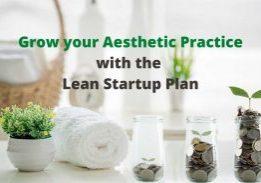 Grow your aesthetic practice